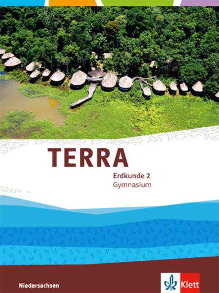 TERRA Erdkunde für Niedersachsen - Ausgabe für Gymnasien 2014. Schülerbuch 7./8. Klasse als Buch (gebunden)