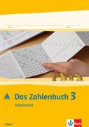 Das Zahlenbuch. 3.Schuljahr. Arbeitsheft. Bayern