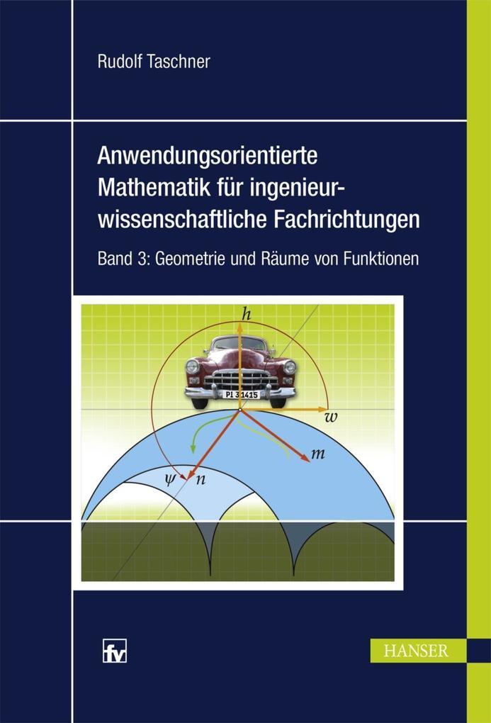 Anwendungsorientierte Mathematik für ingenieurwissenschaftliche Fachrichtungen als eBook pdf