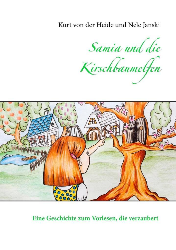 Samia und die Kirschbaumelfen als eBook epub