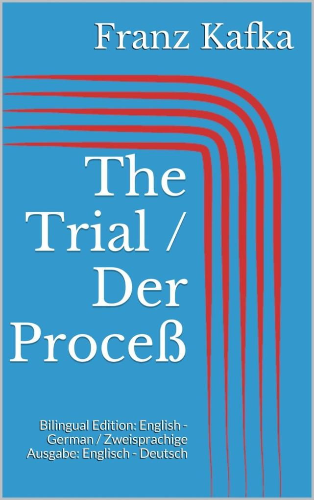 The Trial / Der Proceß als eBook epub