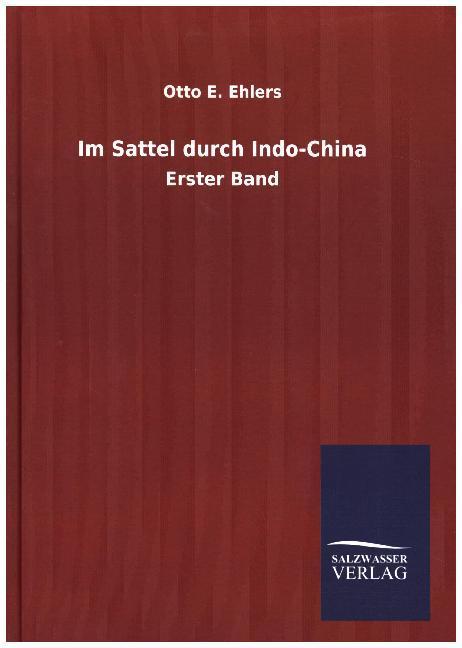 Im Sattel durch Indo-China als Buch (gebunden)