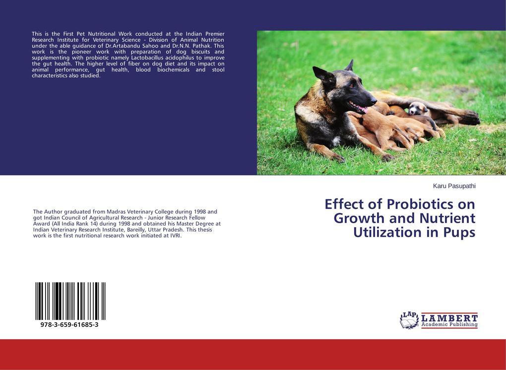 Effect of Probiotics on Growth and Nutrient Utilization in Pups als Buch (gebunden)