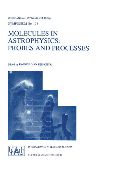 Molecules in Astrophysics: Probes and Processes als Buch