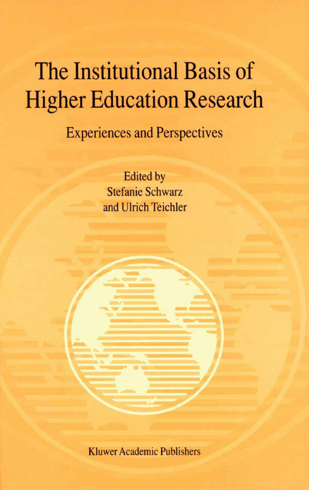The Institutional Basis of Higher Education Research als Buch