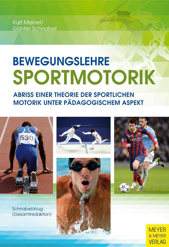 Bewegungslehre Sportmotorik als Buch (gebunden)