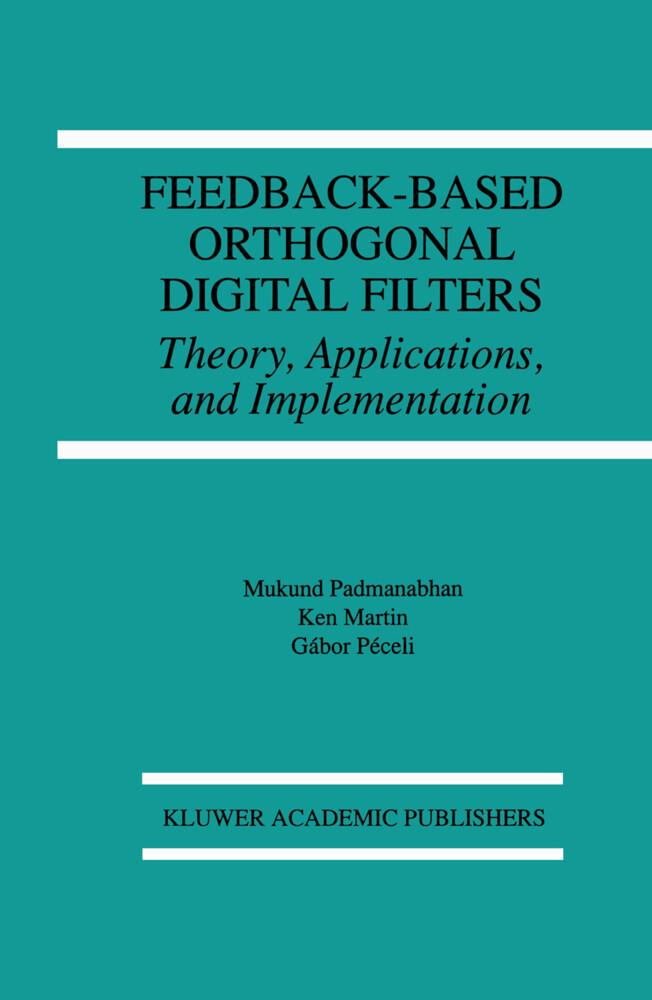 Feedback-Based Orthogonal Digital Filters als Buch