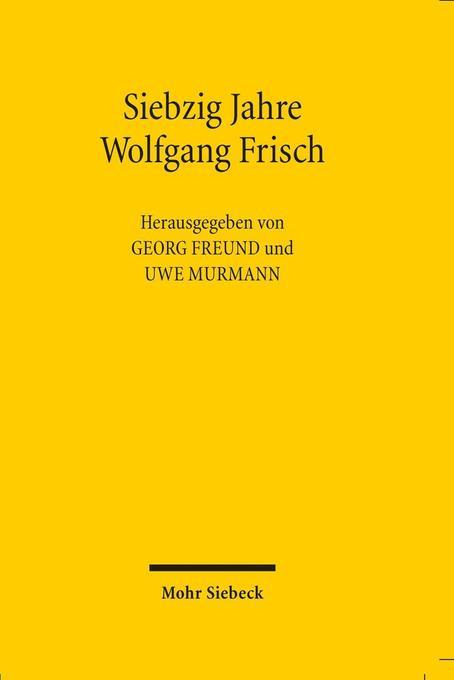 Siebzig Jahre Wolfgang Frisch als Buch (gebunden)