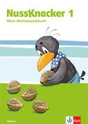 Der Nussknacker. Schülerbuch 1. Schuljahr. Ausgabe für Sachsen