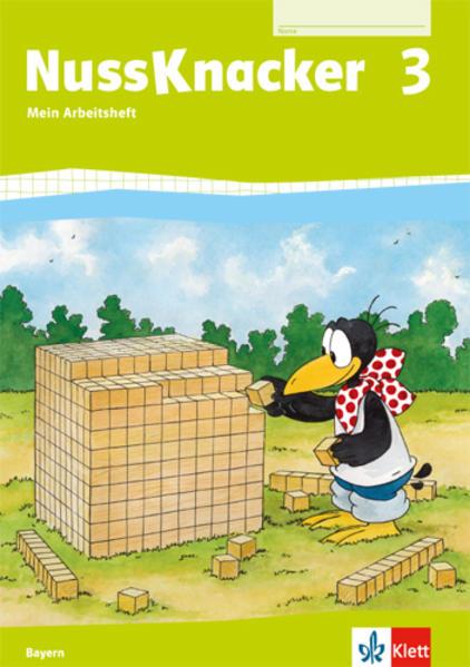 Der Nussknacker. Arbeitsheft 3. Schuljahr. Ausgabe für Bayern als Buch (geheftet)