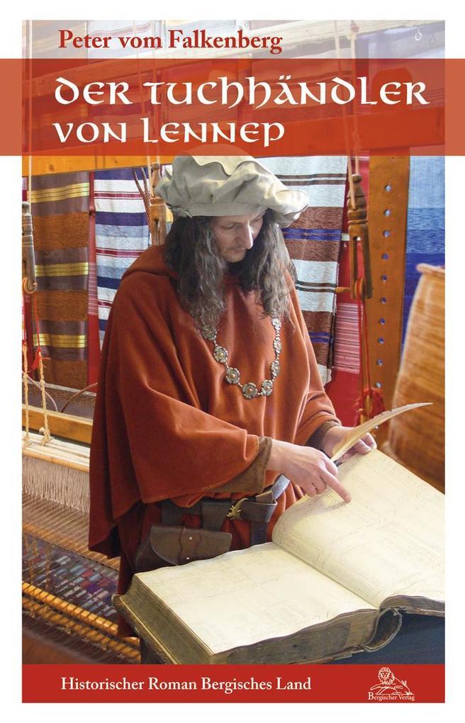 Der Tuchhändler von Lennep als eBook epub