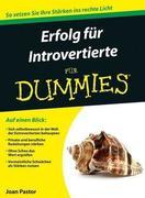 Erfolg fÃ'r Introvertierte fÃ'r Dummies
