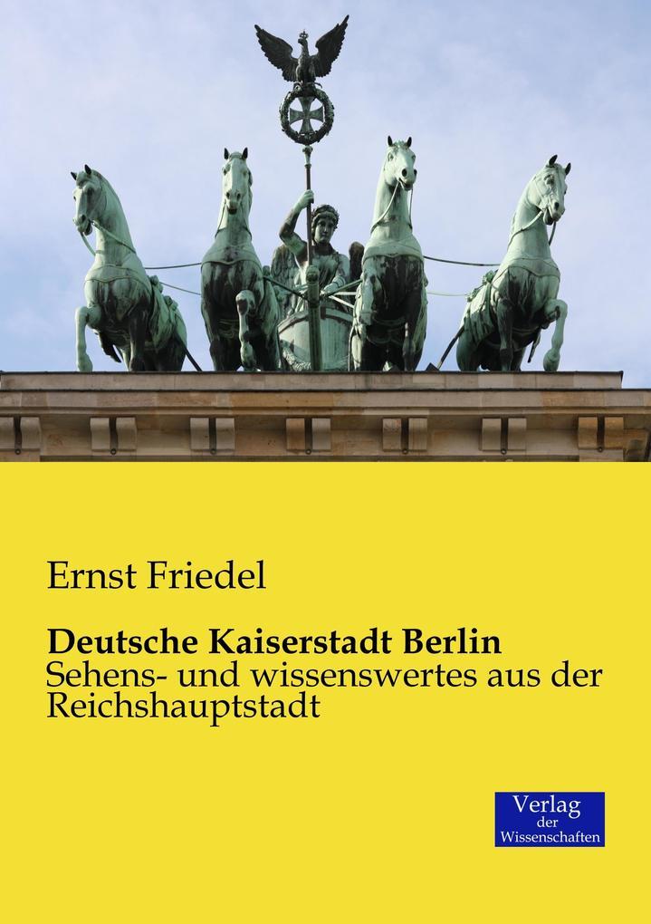 Deutsche Kaiserstadt Berlin als Buch (gebunden)