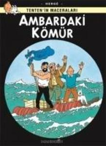 Tentenin Maceralari 19 - Ambardaki Kömür als Taschenbuch
