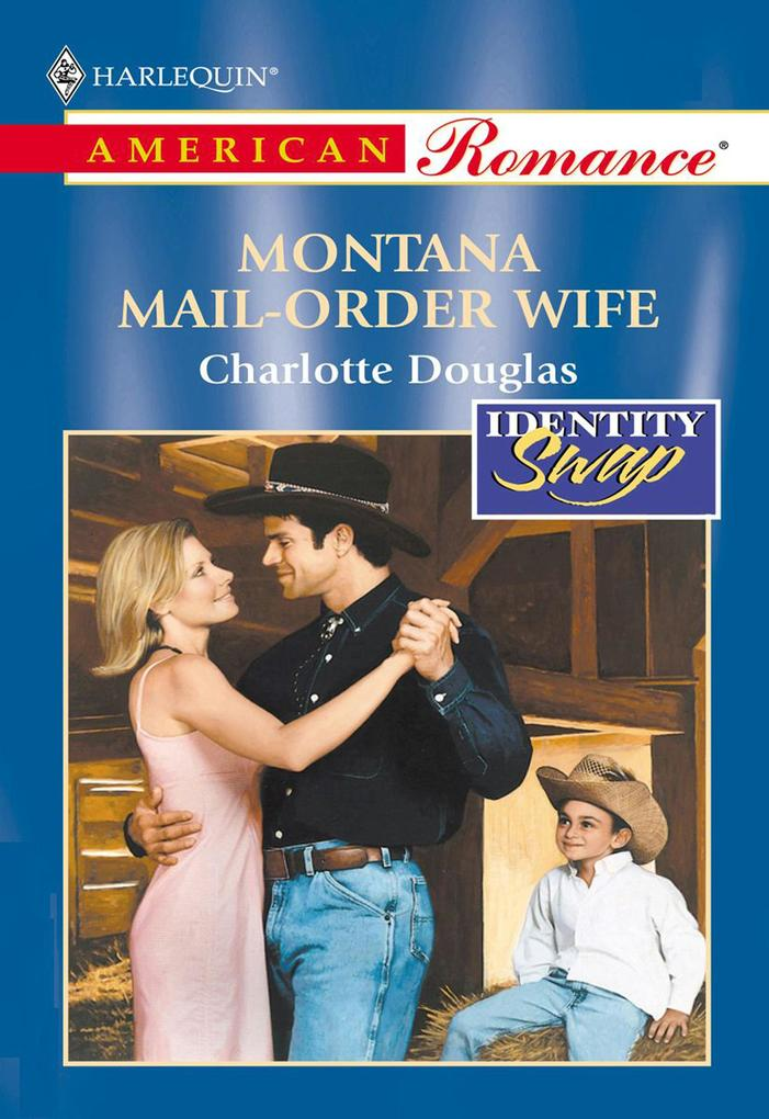 Montana Mail-Order Wife (Mills & Boon American ...