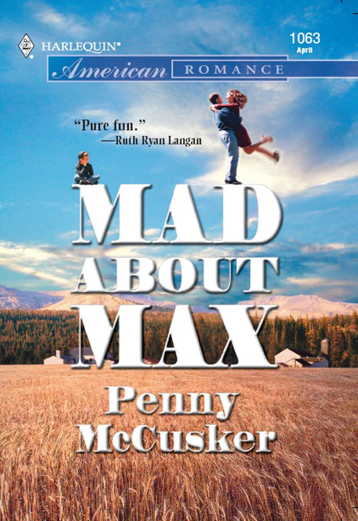 Mad About Max (Mills & Boon American Romance) als eBook epub