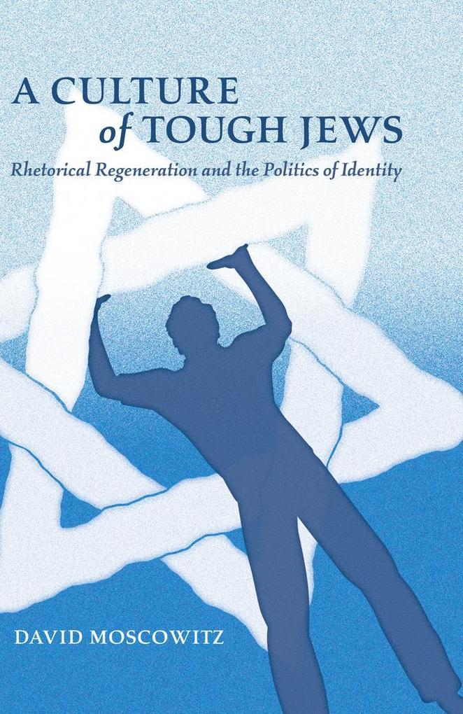 A Culture of Tough Jews als Buch (gebunden)