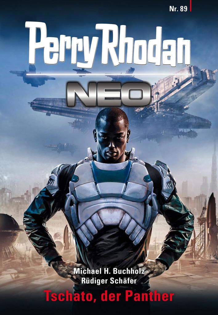 Perry Rhodan Neo 89: Tschato, der Panther als eBook epub