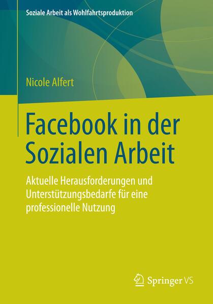 Facebook in der Sozialen Arbeit als Buch von Ni...