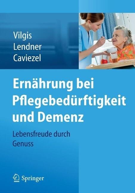 Ernährung bei Pflegebedürftigkeit und Demenz als eBook pdf