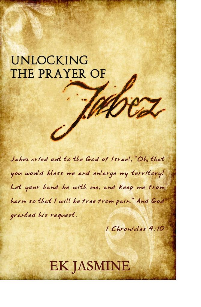 Unlocking The Prayer Of Jabez als eBook epub