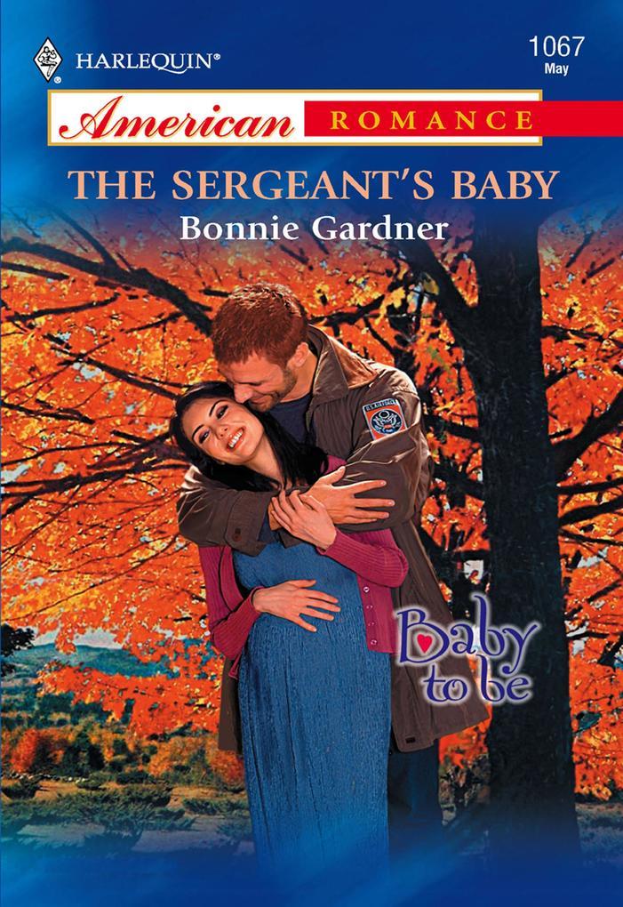 The Sergeant's Baby (Mills & Boon American Romance) als eBook epub