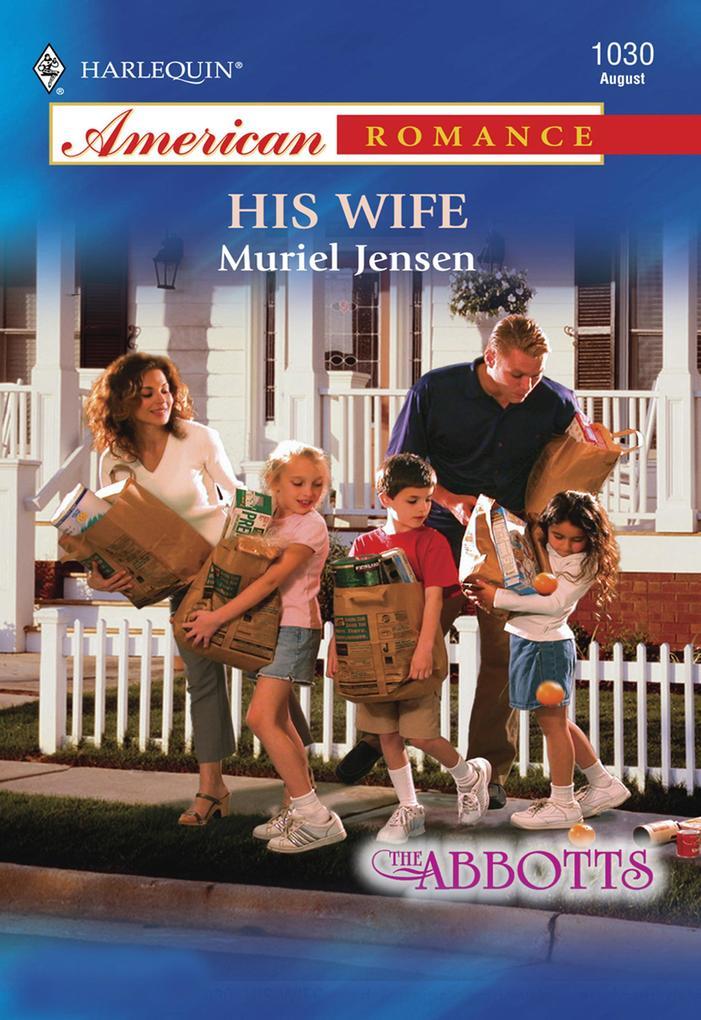 His Wife (Mills & Boon American Romance) als eBook epub