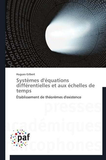 Systèmes d'équations différentielles et aux échelles de temps als Buch (gebunden)