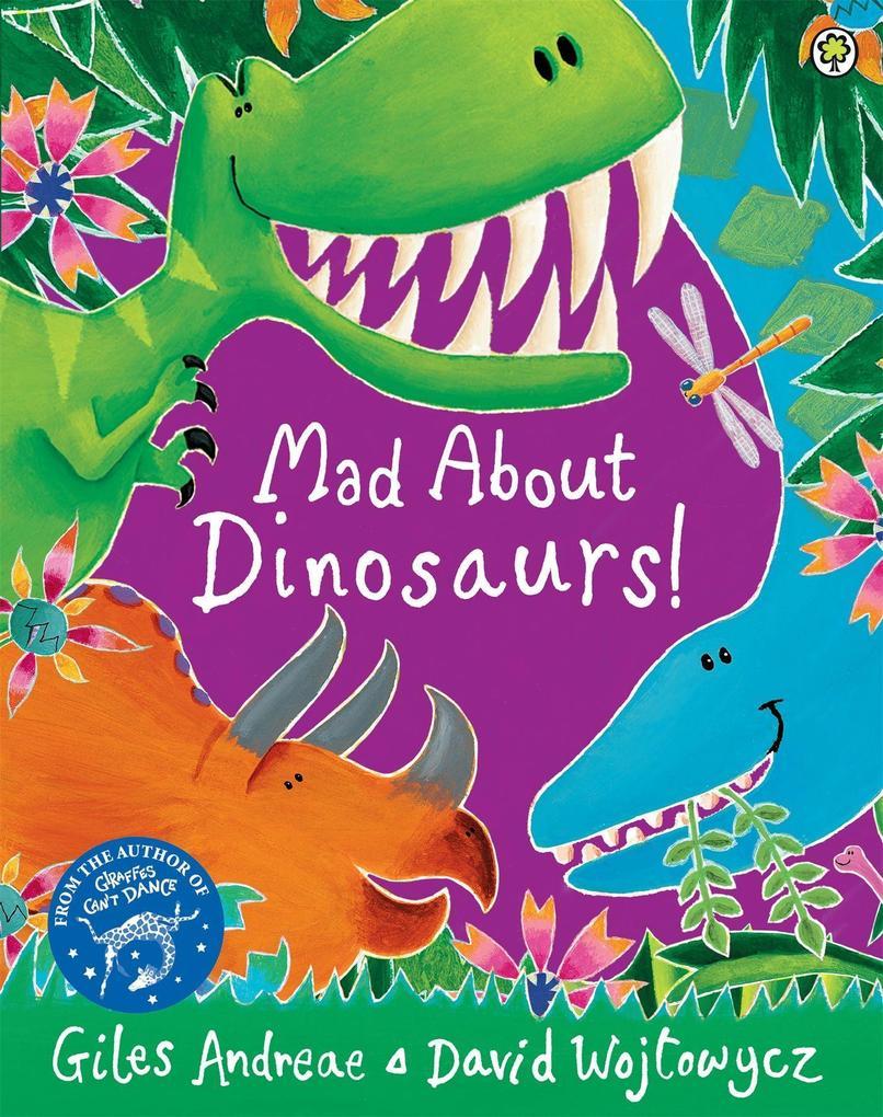 Mad About Dinosaurs! als Taschenbuch
