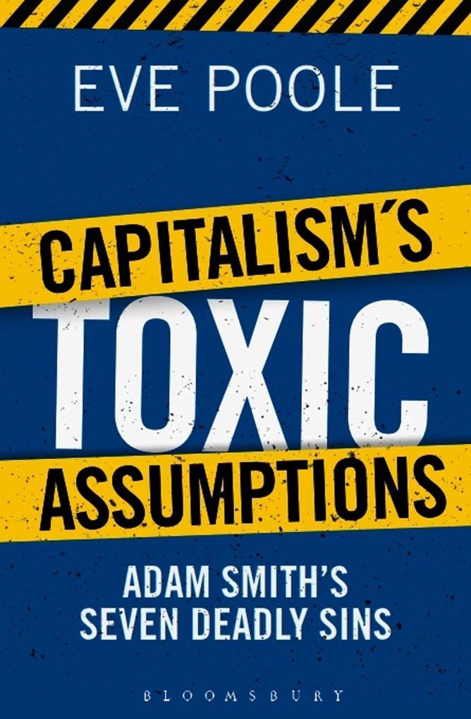 Capitalism's Toxic Assumptions als Buch (gebunden)