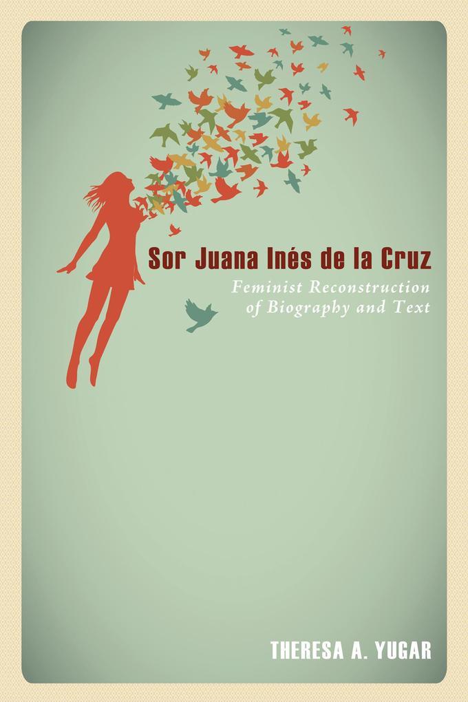 Sor Juana Inés de la Cruz als eBook epub