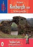 The Siege of Roxburgh 1460