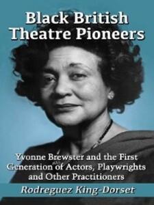Black British Theatre Pioneers als eBook Downlo...