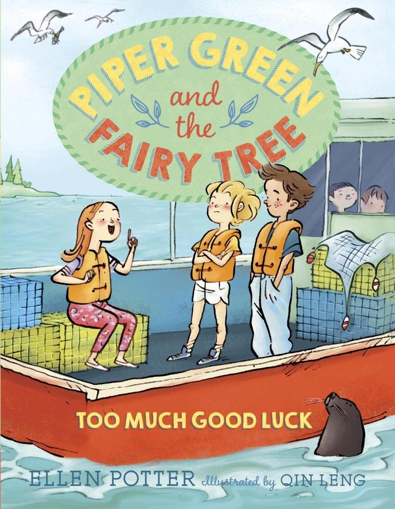 Piper Green and the Fairy Tree: Too Much Good Luck als eBook epub