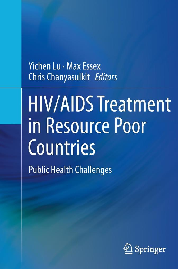 HIV/AIDS Treatment in Resource Poor Countries als Buch (gebunden)