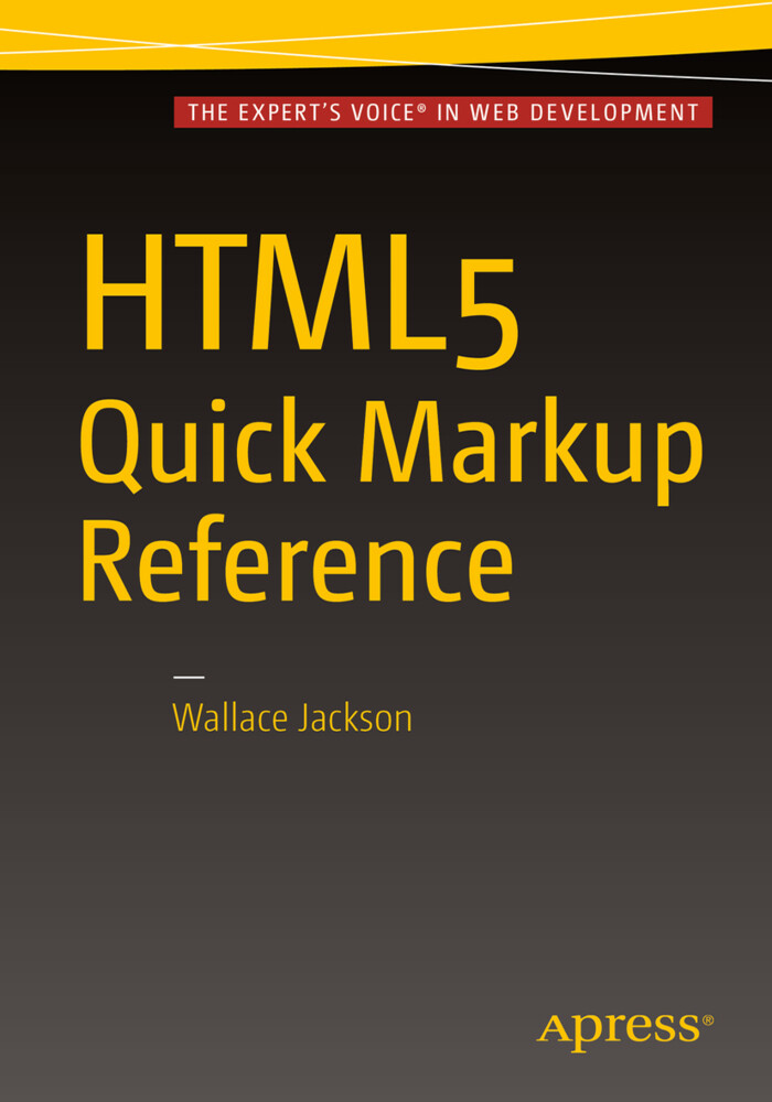 HTML5 Quick Markup Reference als Buch von Mikae...