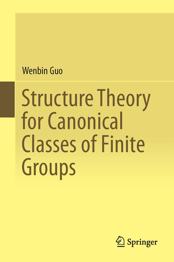 Structure Theory for Canonical Classes of Finite Groups als Buch (gebunden)