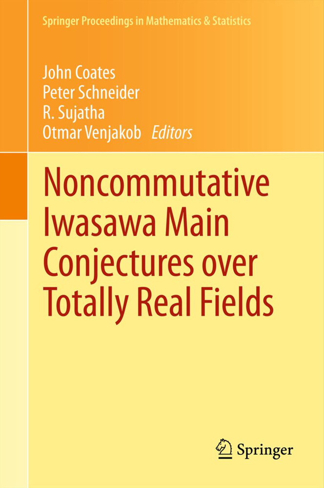 Noncommutative Iwasawa Main Conjectures over Totally Real Fields als Buch (gebunden)