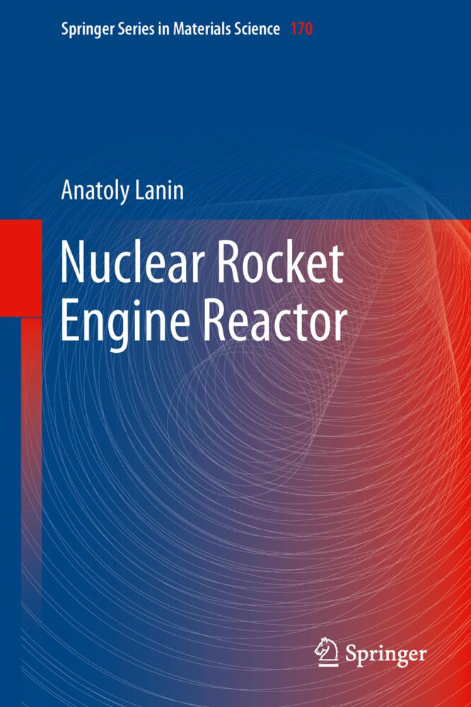 Nuclear Rocket Engine Reactor als Buch (gebunden)