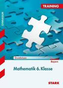 Training Gymnasium - Mathematik 6. Klasse Bayern