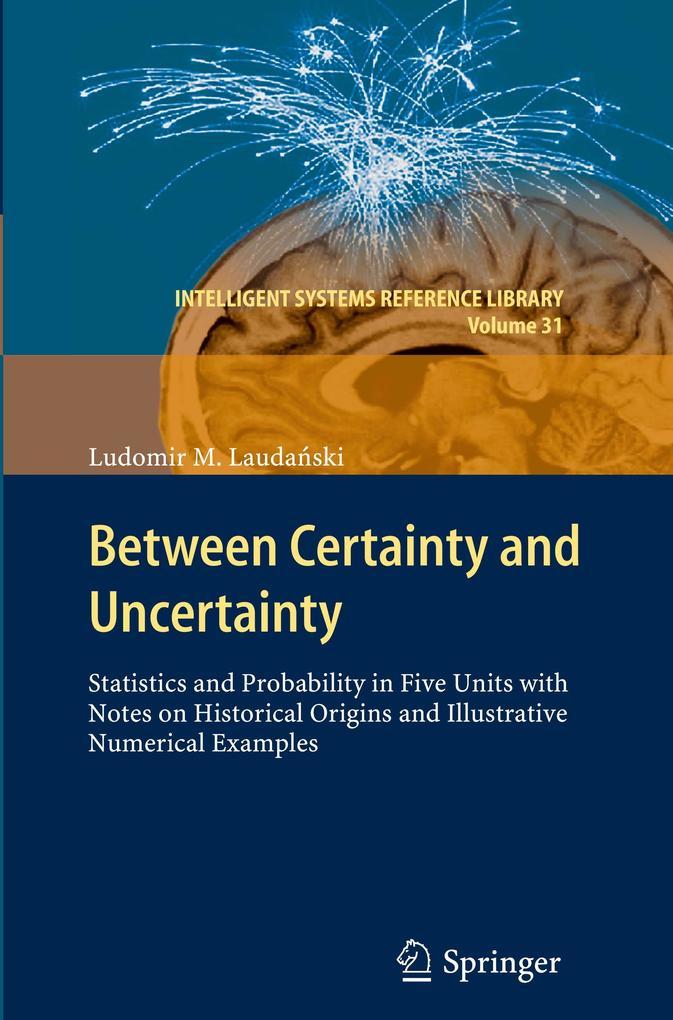 Between Certainty and Uncertainty als Buch (gebunden)