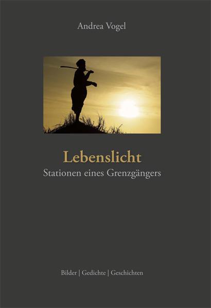 Lebenslicht als Buch von Andrea Vogel