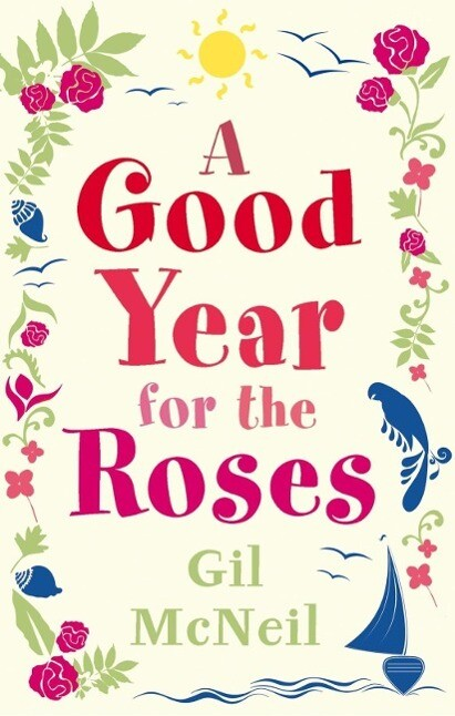A Good Year for the Roses als eBook epub