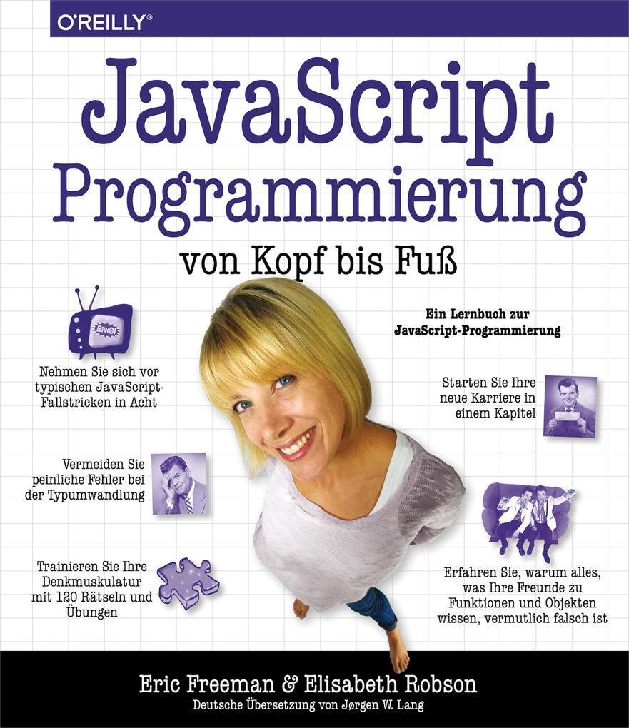 JavaScript-Programmierung von Kopf bis Fuß als ...