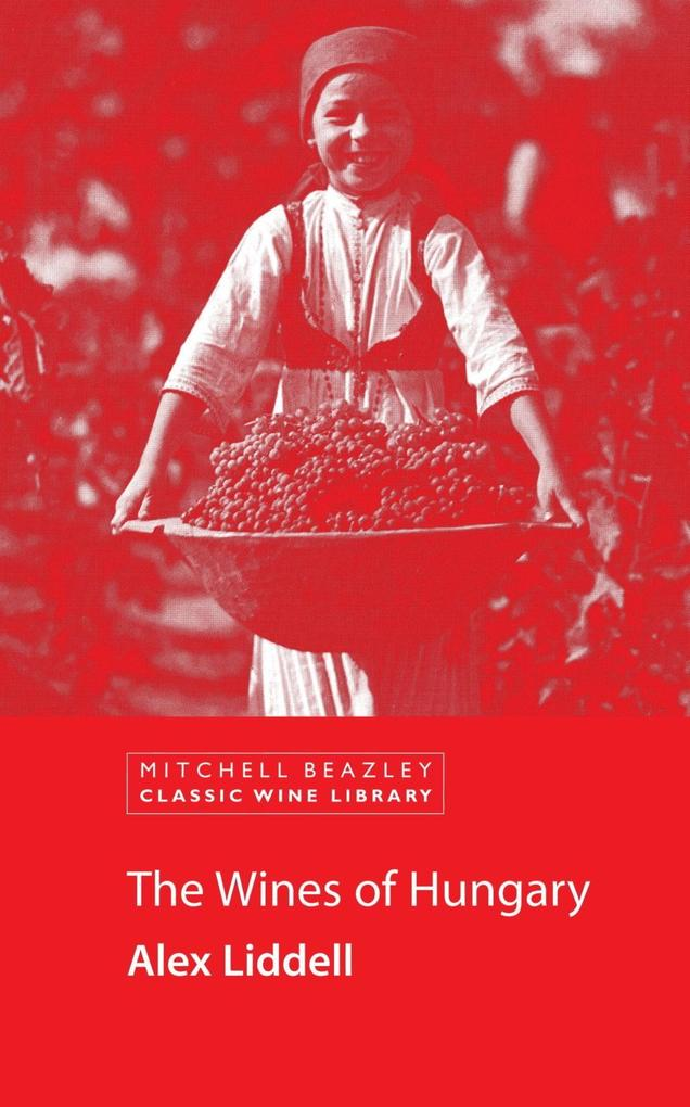 The Wines of Hungary als eBook epub