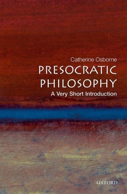 Presocratic Philosophy: A Very Short Introduction als Buch
