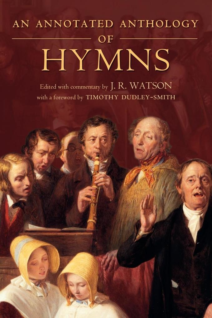An Annotated Anthology of Hymns als Buch