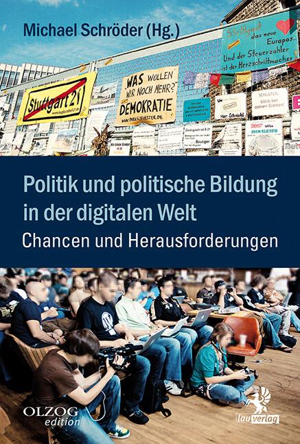 Politik und politische Bildung in der digitalen...