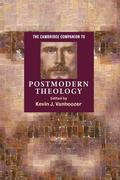The Cambridge Companion to Postmodern Theology