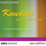 Knuddel und der Onkel Dussel